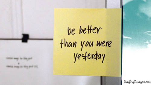 be_better_than_you_were_yesterday